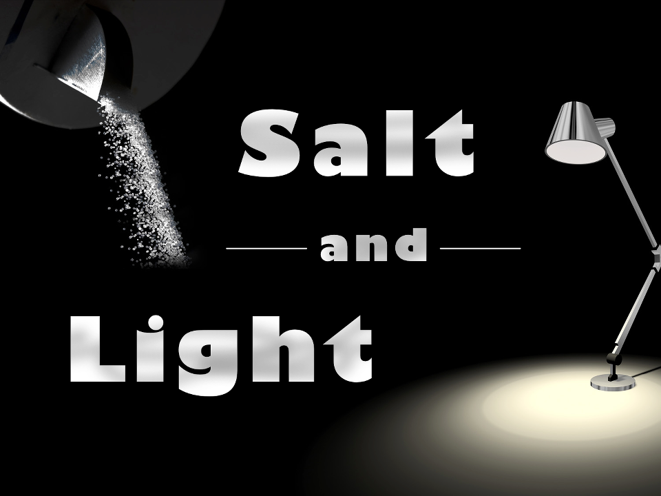 salt and light Thank you for visiting the salt & light site first of all we would like you to know that you are welcome at salt & light we know every church says welcome, but at salt & light we are convinced that we are actually sinners who don't have it all together.